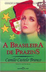 A BRASILEIRA DE PRAZINS (PRODUTO USADO - BOM)