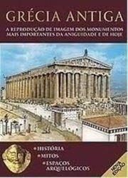 GRECIA ANTIGA - A REPRODUÇAO DE IMAGEM DOS MONUMENTOS (PRODUTO USADO - BOM)
