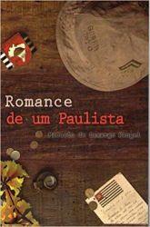 ROMANCE DE UM PAULISTA (PRODUTO USADO - MUITO BOM)