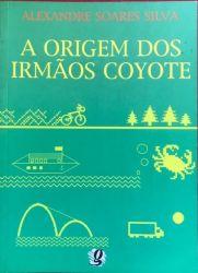 A ORIGEM DOS IRMAOS COYOTE (PRODUTO USADO - BOM)