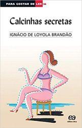 PARA GOSTAR DE LER V 34 CALCINHAS SECRETAS (PRODUTO USADO - BOM)