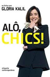 ALO CHICS (PRODUTO USADO - BOM)