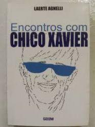 ENCONTROS COM CHICO XAVIER (PRODUTO USADO - BOM)