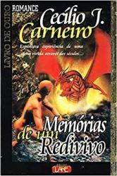 MEMORIAS DE UM REDIVIVO (PRODUTO USADO - BOM)