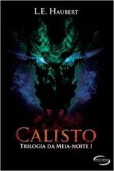 CALISTO TRILOGIA DA MEIA NOITE VOL 1 (PRODUTO USADO - MUITO BOM)
