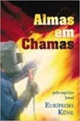 ALMAS EM CHAMAS (PRODUTO USADO - BOM)