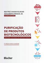 PURIFICAÇAO DE PRODUTOS BIOTECNOLOGICOS - OPERAÇOES E PROCESSOS COM APLICAÇAO INDUSTRIAL (PRODUTO USADO - MUITO BOM)