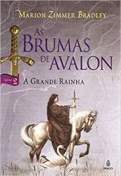 AS BRUMAS DE AVALON VOL 2 A GRANDE RAINHA (PRODUTO USADO - BOM)