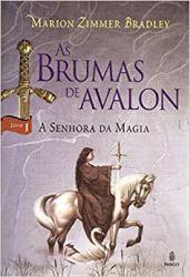 AS BRUMAS DE AVALON VOL 1 A SENHORA DA MAGIA (PRODUTO USADO - BOM)
