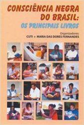 CONSCIENCIA NEGRA DO BRASIL OS PRINCIPAIS LIVROS (PRODUTO USADO - MUITO BOM)