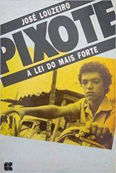 PIXOTE A LEI DO MAIS FORTE (PRODUTO USADO - BOM)