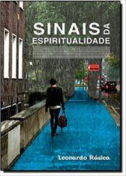 SINAIS DA ESPIRITUALIDADE (PRODUTO USADO - MUITO BOM)