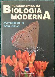 FUNDAMENTOS DA BIOLOGIA MODERNA (PRODUTO USADO - BOM)