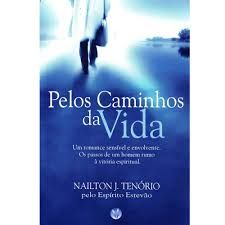PELOS CAMINHOS DA VIDA (PRODUTO USADO - BOM)
