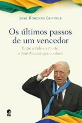 OS ULTIMOS PASSOS DE UM VENCEDOR (PRODUTO USADO - BOM)
