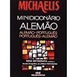 MINIDICIONARIO ALEMAO PORTUGUES MICHAELIS COM A NOVA ORTOGRAFIA (PRODUTO USADO - BOM)