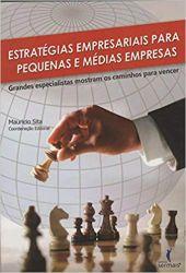 ESTRATEGIAS EMPRESARIAIS PARA PEQUENAS E MEDIAS EMPRESAS (PRODUTO USADO - MUITO BOM)