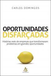 OPORTUNIDADES DISFARÇADAS (PRODUTO NOVO)