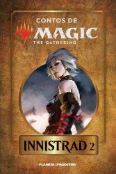 INNISTRAD 2 - CONTOS DE MAGIC - THE GATHERING - VOL 7 (PRODUTO USADO - MUITO BOM)
