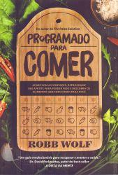 PROGRAMADO PARA COMER (PRODUTO USADO - BOM)