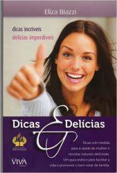 DICAS E DELICIAS DICAS INCRIVEIS DELICIAS IMPERDIVEIS (PRODUTO USADO - MUITO BOM)