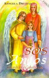 SOS DOS ANJOS - GUARDIOES E CABALISTICOS (PRODUTO USADO - BOM)