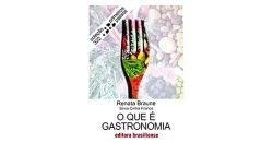 O QUE E GASTRONOMIA - COLEÇAO PRIMEIROS PASSOS 322 (PRODUTO USADO - BOM)