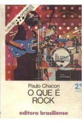 O QUE E ROCK - COLEÇAO PRIMEIROS PASSOS 68 (PRODUTO USADO - BOM)