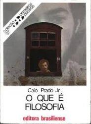 O QUE E FILOSOFIA - COLEÇAO PRIMEIROS PASSOS 37 (PRODUTO USADO - BOM)