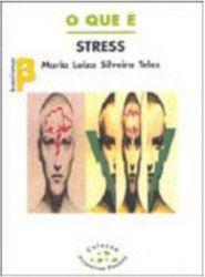 O QUE E STRESS - COLEÇAO PRIMEIROS PASSOS 275 (PRODUTO USADO - BOM)