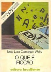 O QUE E FICÇAO - COLEÇAO PRIMEIROS PASSOS 156 (PRODUTO USADO - BOM)