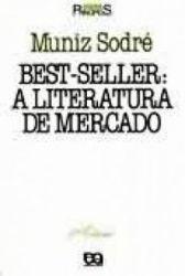 BEST SELLER A LITERATURA DE MERCADO SERIE PRINCIPIOS (PRODUTO USADO - BOM)