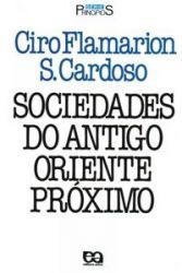 SOCIEDADES DO ANTIGO ORIENTE PROXIMO SERIE PRINCIPIOS (PRODUTO USADO - BOM)