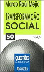 TRANSFORMAÇAO SOCIAL (PRODUTO USADO - BOM)