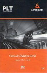 PLT CURSO DE DIDATICA GERAL 316 (PRODUTO USADO - BOM)
