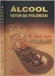 ALCOOL VETOR DA VIOLENCIA (PRODUTO USADO - BOM)