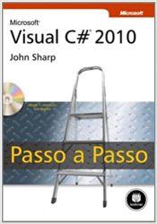MICROSOFT VISUAL C # 2010 PASSO A PASSO NAO CONTEM CD ROOM (PRODUTO USADO - MUITO BOM)