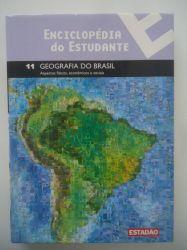 ENCICLOPEDIA DO ESTUDANTE VOL 11 GEOGRAFIA DO  BRASIL (PRODUTO USADO - BOM)