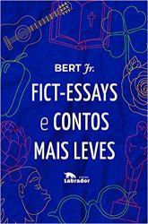 FICT ESSAYS E CONTOS MAIS LEVES (PRODUTO USADO - MUITO BOM)