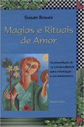 MAGIAS E RITUAIS DE AMOR (PRODUTO USADO - MUITO BOM)
