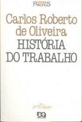 HISTORIA DO TRABALHO  SERIE PRINCIPIOS (PRODUTO USADO - BOM)