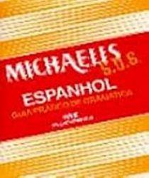 SOS ESPANHOL GUIA PRATICO DE GRAMATICA MICHAELIS (PRODUTO USADO - MUITO BOM)