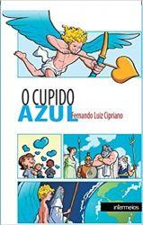 O CUPIDO AZUL (PRODUTO USADO - MUITO BOM)