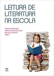 LEITURA DE LITERATURA NA ESCOLA (PRODUTO NOVO)