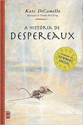 A HISTORIA DE DESPEREAUX (PRODUTO NOVO)