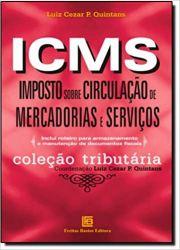 ICMS IMPOSTO SOBRE CIRCULAÇAO DE MERCADORIAS E SERVIÇOS (PRODUTO USADO - MUITO BOM)