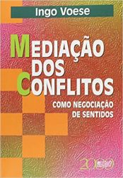 MEDIAÇAO DOS CONFLITOS COMO NEGOCIAÇAO DE SENTIDOS (PRODUTO USADO - MUITO BOM)