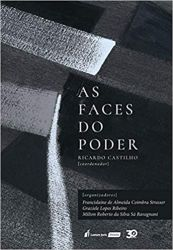 AS FACES DO PODER (PRODUTO USADO - BOM)