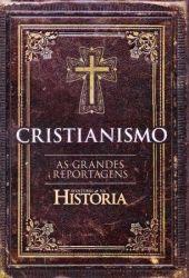 CRISTIANISMO AS GRANDES REPORTAGENS (PRODUTO NOVO)