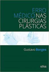 ERRO MEDICO NAS CIRURGIAS PLASTICAS (PRODUTO USADO - MUITO BOM)